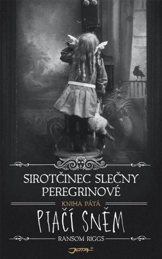 Sirotčinec slečny Peregrinové: Ptačí sněm - Riggs Ransom [E-kniha]